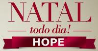 Natal todo dia Hope www.nataltododiahope.com.br