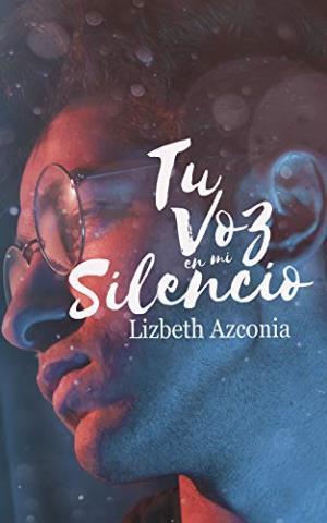 Tu voz en mi silencio