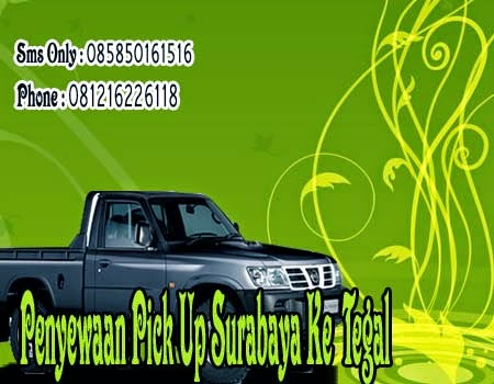 Penyewaan Pick Up Surabaya Ke Tegal
