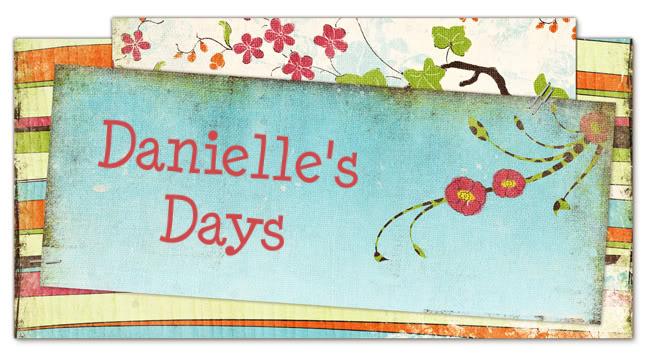 Danielle's Days