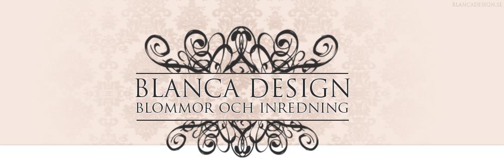 Blanca Design - blommor och inredning i Sandviken