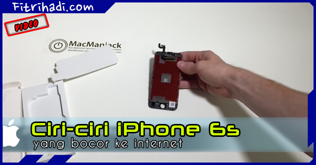 video spesifikasi iphone 6s yang bocor ke internet 9