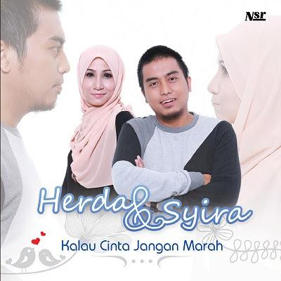 Herda & Syira - Kalau Cinta Jangan Marah