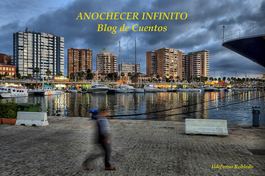 ANOCHECER INFINITO - BLOG DE CUENTOS