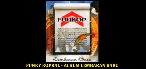 Download Kumpulan Lagu Funky Kopral Album Lembaran Baru
