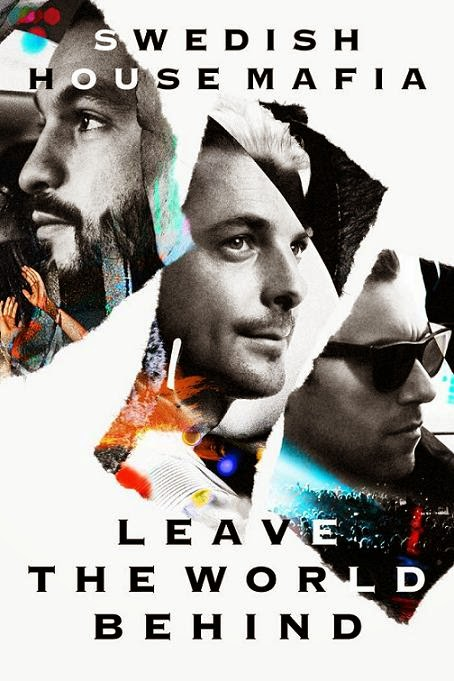 Swedish House Mafia Leave The World Behind (2014) 1080p WEBRip 3GB mkv AC3 5.1 ch subs español