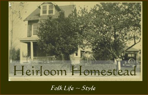 Heirloom Homestead