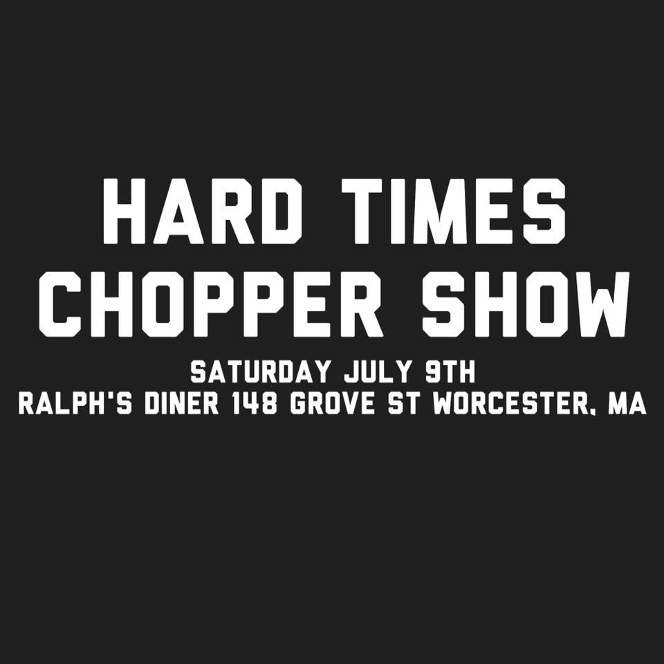 Hard Times Chopper Show