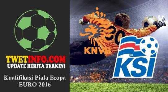 Prediksi Netherlands vs Iceland, Piala Eropa 04-09-2015