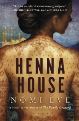 Henna House (paperback) by Nomi Eve