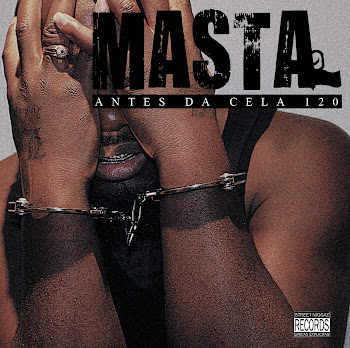 Masta - Antes Da Cela 120