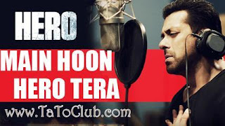 Main Hoon Hero Tera Mp3 song