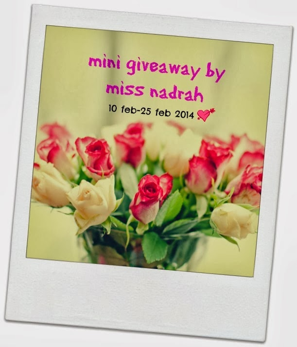 MINI GIVEAWAY BY MISS NADRAH