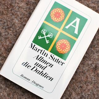 """Martin Suter """"Allmen und die Dahlien"""""""
