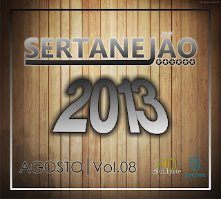 CD+Sertanej%C3%A3o+Agosto+2013+Volume+8 Sertanejão Vol.8   Agosto 2013