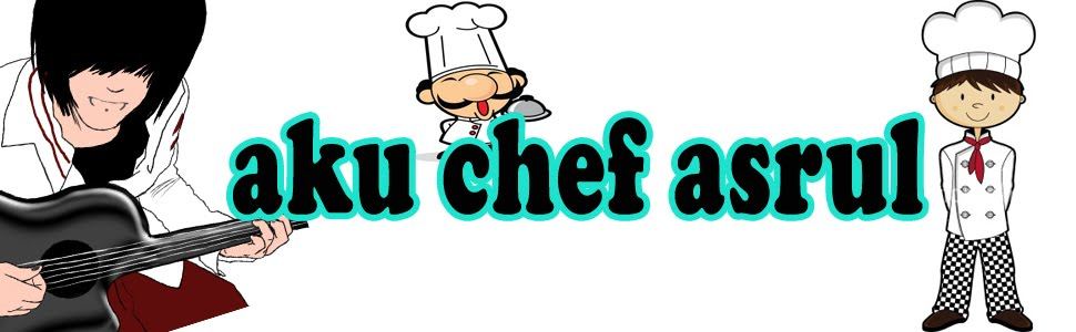 Aku Chef Asrul