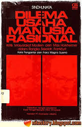 resume buku dilema usaha manusia rasional, resume buku, buku filsafat, kritik masyarakat modern, buku max horkheimer