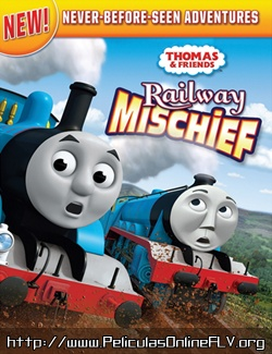 Ver pelicula Thomas and Friends: Railway Mischief (2013) online