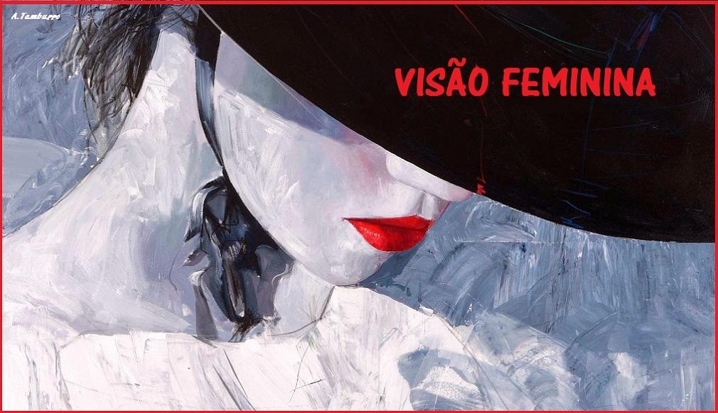 Visão Feminina (prosa)
