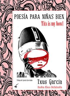 Txus García, poesía para niñas bien, Cangrejo Pistolero Ediciones