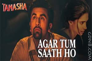 Agar Tum Saath Ho - Arijit Singh & Alka Yagnik - Tamasha