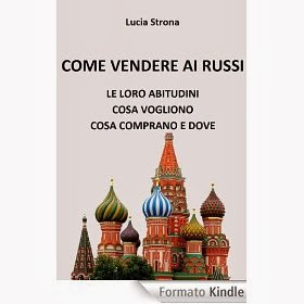 COME VENDERE AI RUSSI - ebook
