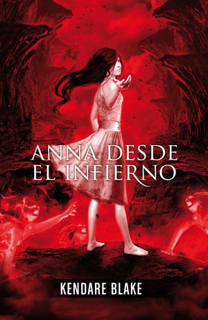 Anna desde el infierno. Anna vestida de sangre II