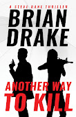 Another Way to Kill: A Steve Dane Thriller