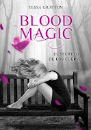 ~Blood Magic: El Secreto de los cuervos~