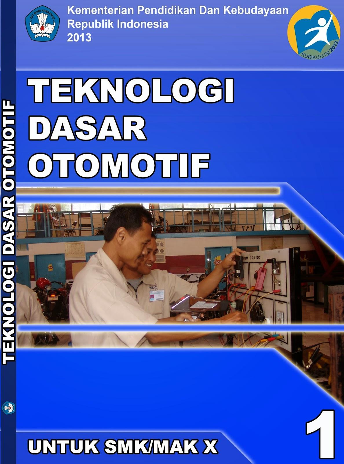 TEKNOLOGI DASAR OTOMOTIF | TKR X SMK PGRI 1 MEJAYAN