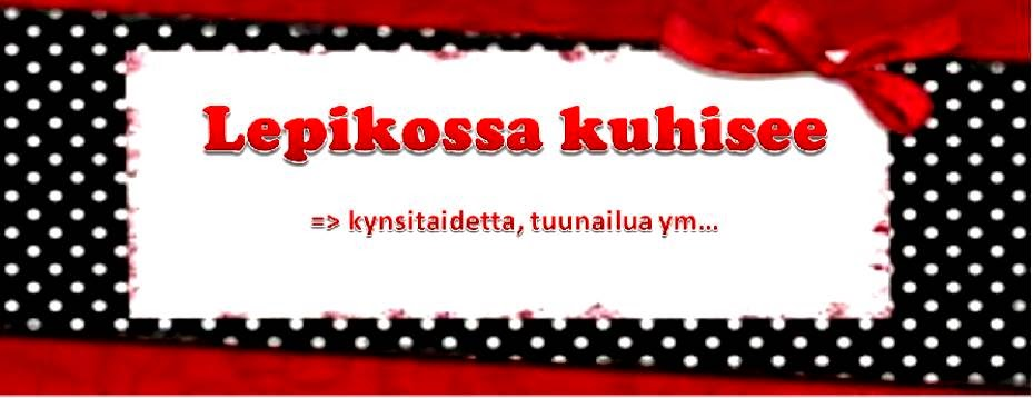 Lepikossa kuhisee