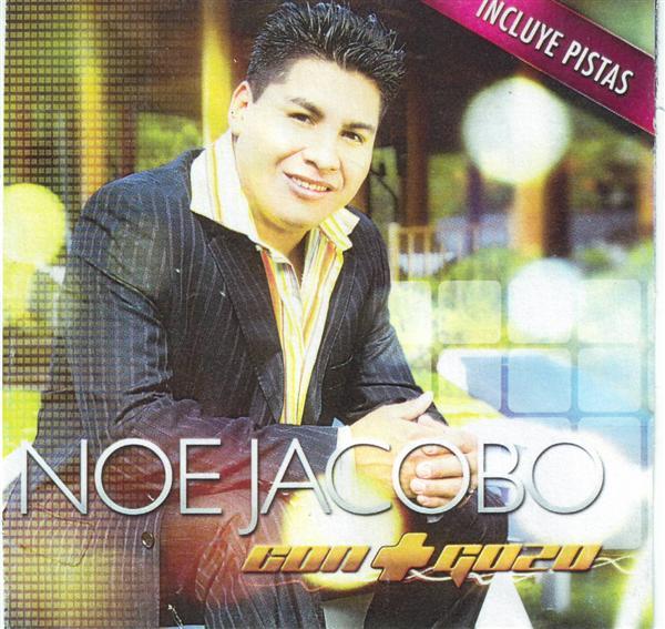 Noe Jacobo Con Mas Gozo