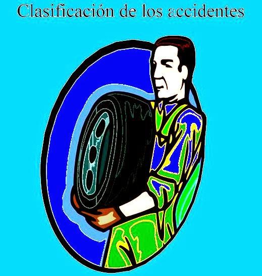 clasificacion de los accidentes en el proceso laboral