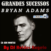 Bryan Adams Seleção-Grandes Sucessos-By DJ Helder Angelo CD- Sem Vinhetas
