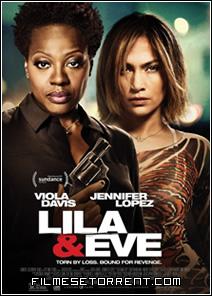 Lila and Eve Torrent Legendado