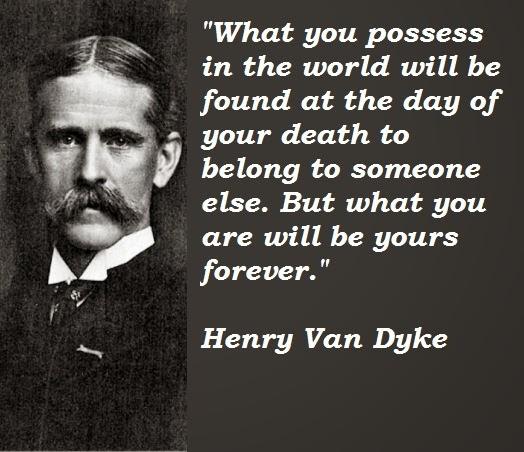 Henry Van Dyke Quote