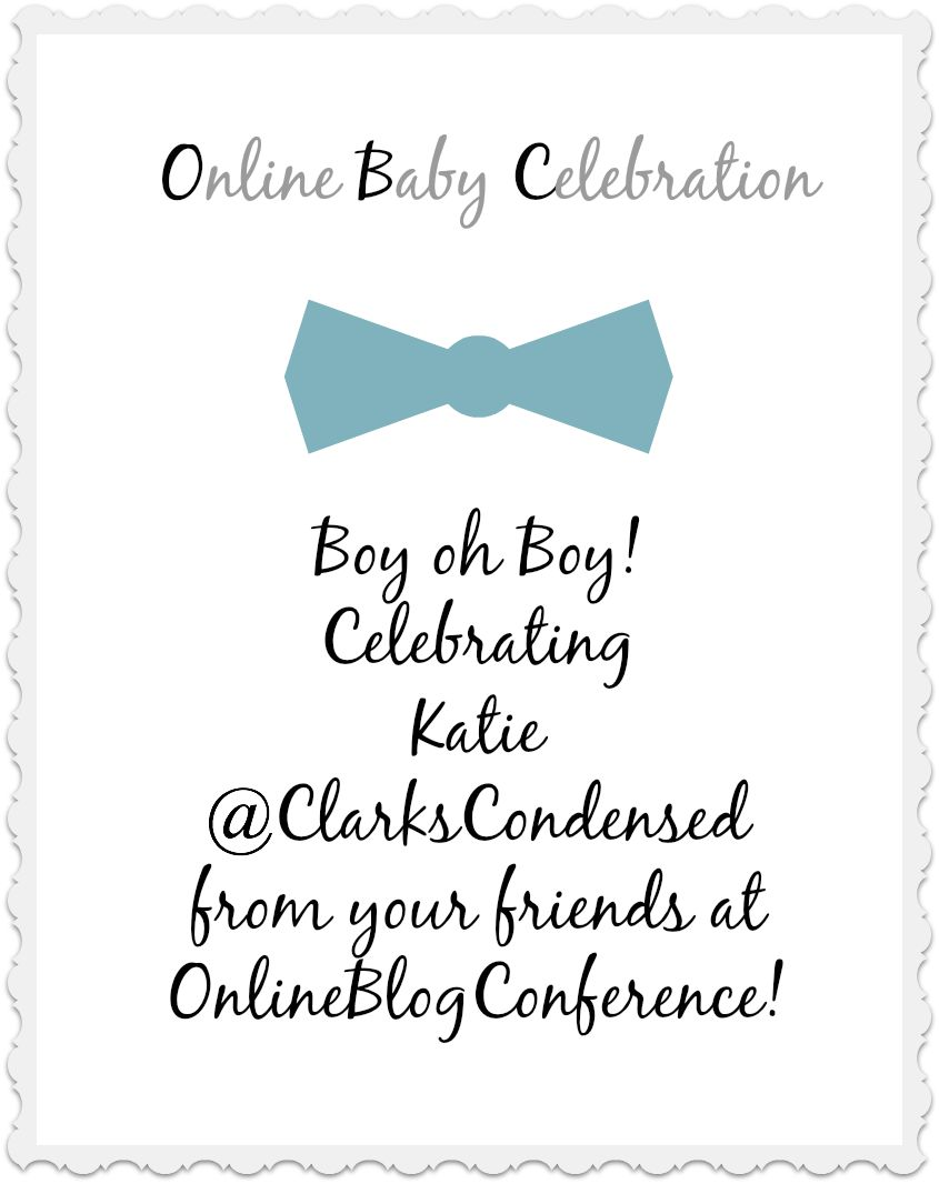 Itu0027s A Baby Shower For Katie From Clarku0027s Condensed And The Online Blog  Conference Community Is