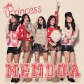 Princess - Mendua [3MB]
