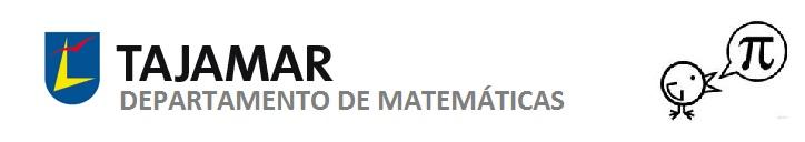 DEPARTAMENTO DE MATEMÁTICAS. COLEGIO TAJAMAR.