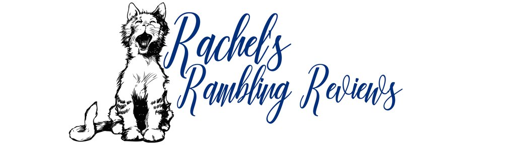 Rachel's Rambling Reviews