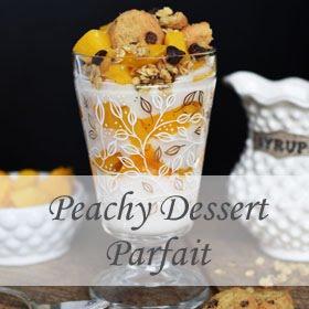 Peachy Dessert Parfait
