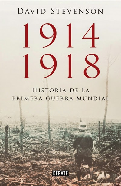 1914-1918. Historia de la Primera Guerra Mundial David Stevenson