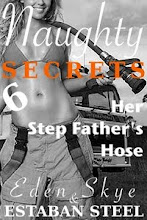 Naughty Secrets 6: Her Step Father's Hose