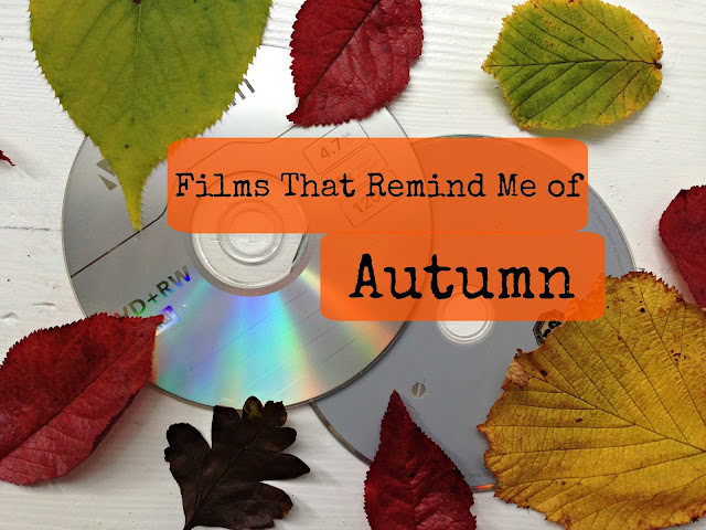 Films That Remind Me of Autumn