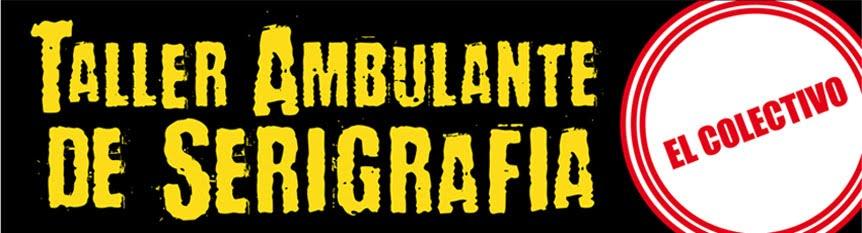 Taller Ambulante de Serigrafía