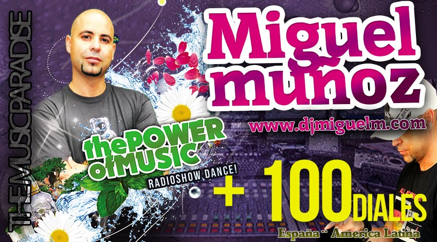 THE POWER OF MUSIC Radio Show by Miguel Muñoz