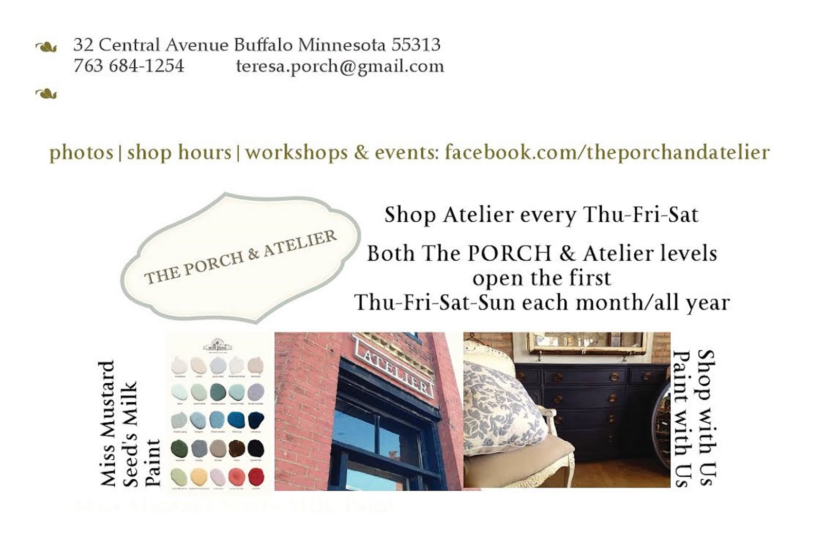 Atelier is open Thu-Fri-Sat each week. Shop both levels 1st Thu-Fri-Sat-Sun each month