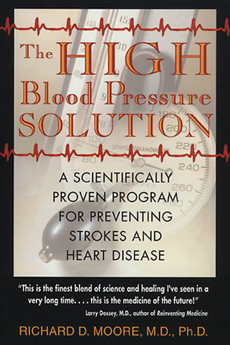 The High Blood Pressure Solution by Richard D. Moore – Solving Hypertension through Balance