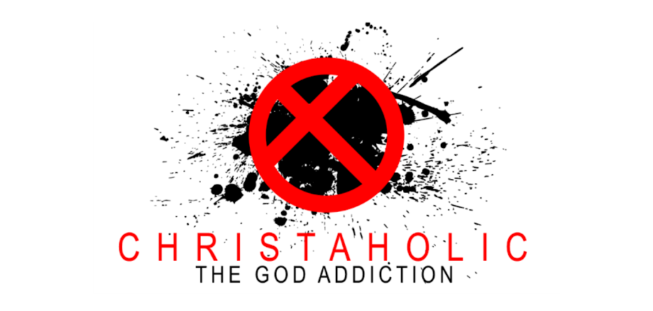 Christaholic: The God Addiction