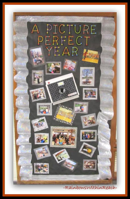 "End of Year ""Picture Perfect"" Bulletin Board via RainbowsWithinReach"